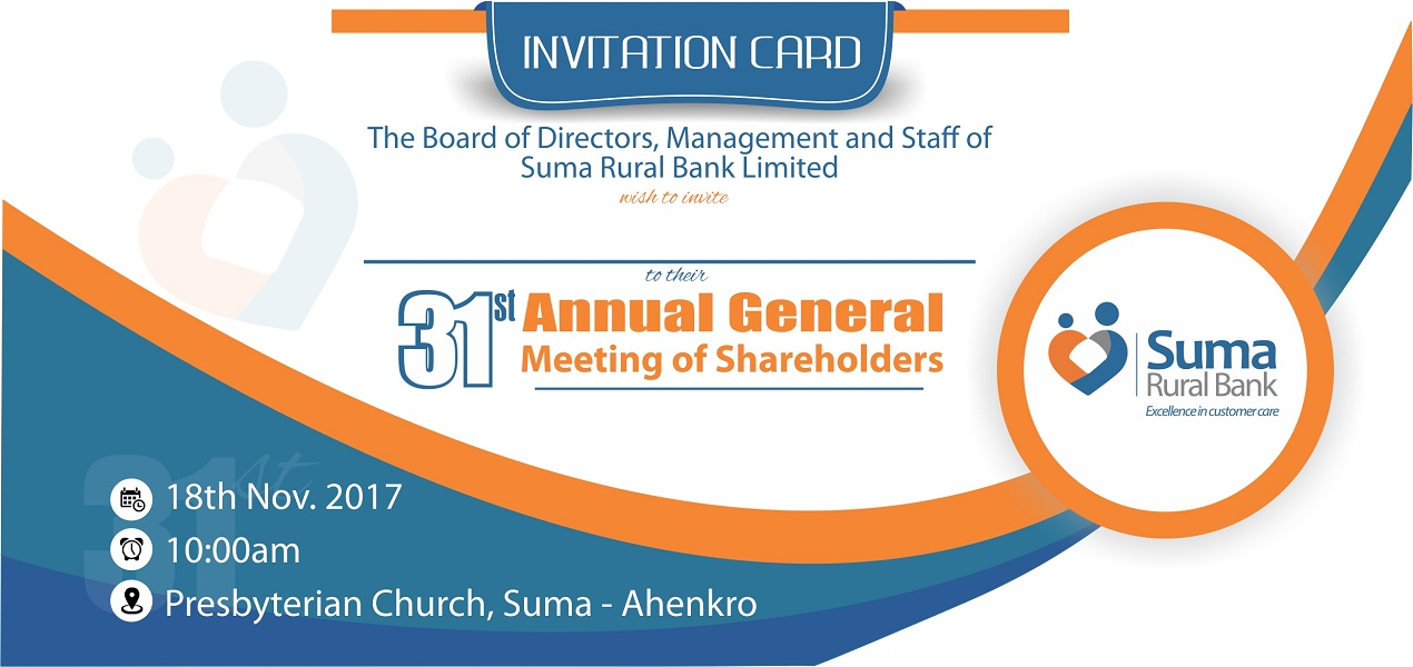 Notice is hereby given that the 31st ANNUAL GENERAL MEETING (AGM) of  shareholders of SUMA RURAL BANK LIMITED will be held at SUMA PRESBY CHURCH 312c1c2575